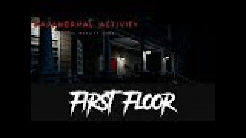 First Floor - Paranormal Activity VR (HTC Vive Virtual Reality)