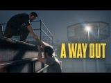 Завтра выходит A Way Out, давайте глянем официальный релизной трейлер к этой игре!