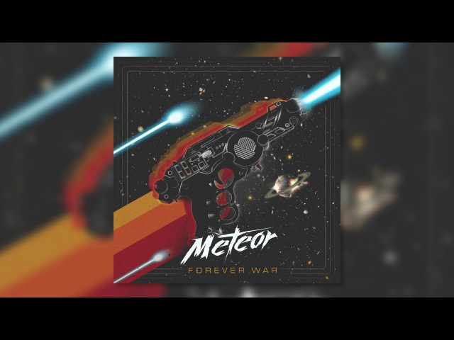 Meteor - Forever War [Official Audio] (FREE DOWNLOAD)