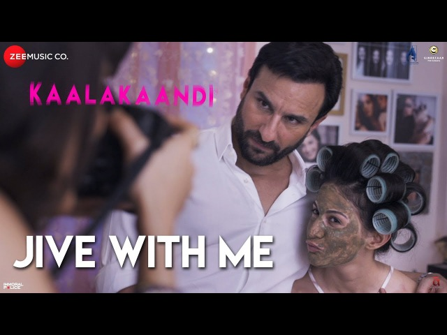 Клип на песню Jive With Me из фильма Kaalakaandi - Саиф Али Кхан