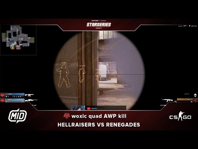 StarSeries i-League S4 | Renegades vs HellRaisers | woxic quad AWP kill