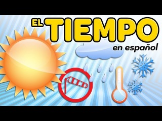 The weather in Spanish - Meteorology and climate vocabulary