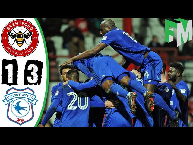 Brentford vs Cardiff City 1-3 - Highlights Goals - 13 March 2018