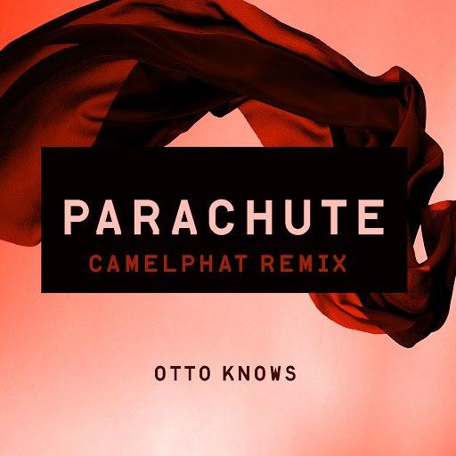 Otto Knows album Parachute (CamelPhat Remix)