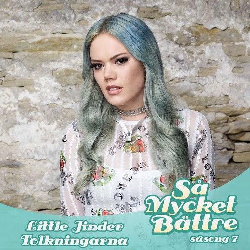 Little Jinder альбом Så mycket bättre - Tolkningarna
