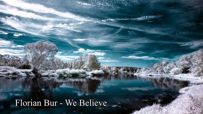 Florian Bur - We Believe