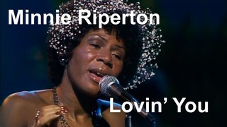 Minnie Riperton - Lovin' You Restored