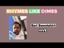 Rhymes Like Dimes — Earl Sweatshirt «Hive»