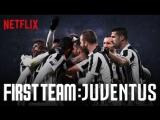 First.Team.Juventus. 3-я серия. Русская озвучка