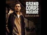 Grand Corps Malade - Le blues de l'instituteur