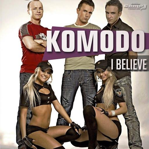 Komodo альбом I Believe