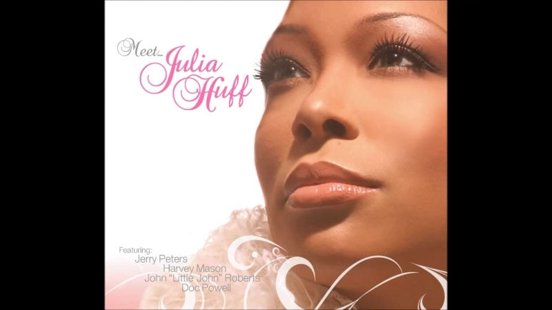 Julia Huff - Whos Gonna Hold Me Now