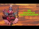 Sri Shyamala Sahasranamam - Dr.R. Thiagarajan