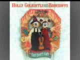 Holly Golightly &amp The Brokeoffs - BURN YOUR FUN