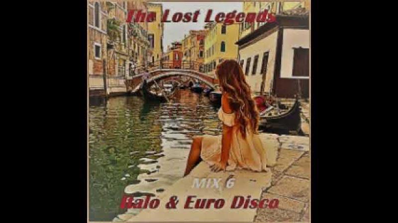 VA Italo Euro Disco - The Lost Legends Mix vol.6 [2017]
