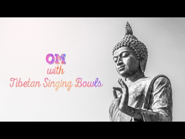 OM Chanting Tibetan Singing Bowls Meditation @ 432Hz | 1 Hour Version