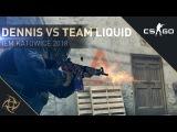 NiP dennis - ACE vs Team Liquid (IEM Katowice 2018)