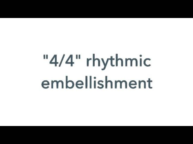Rhythmic embellishment Mini Practice (18)