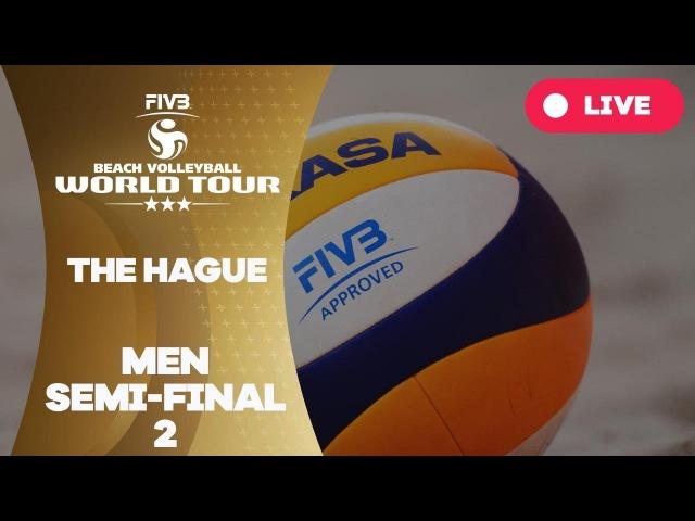 The Hague 3-Star 2017 - Men Semi Final 2 - Beach Volleyball World Tour