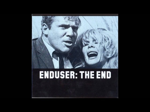 Enduser - The End (Richard Devine Remix)