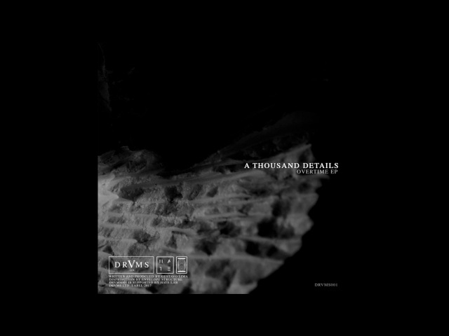 A Thousand Details - Exafe [DRVMS001]