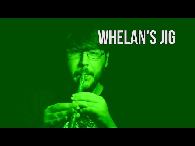 Whelan's Jig | Tin Whistle | Clover Flutes