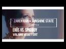 Erős vs. Spigiboy - Valami Véget Ért (Zareh Kan Sunshine State Remix) [2017] ( vidchelny)