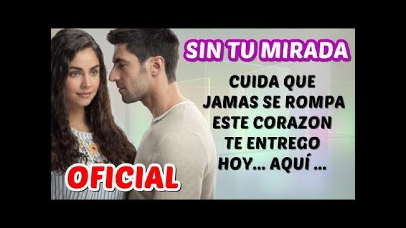 Sin Tu Mirada - Sofía Reyes (Tema Principal) ♥♥ Letra