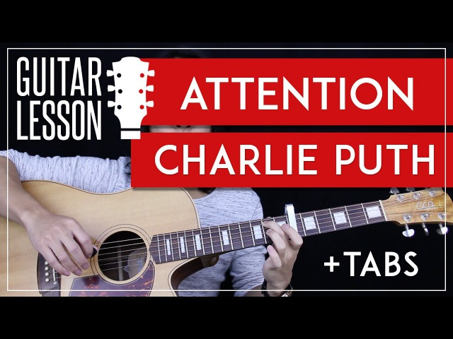 Attention Guitar Tutorial - Charlie Puth Guitar Lesson 🎸 |Easy Chords Tabs Guitar Cover|