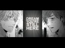 I Dream You're Still Here [Lonely to Organdy]
