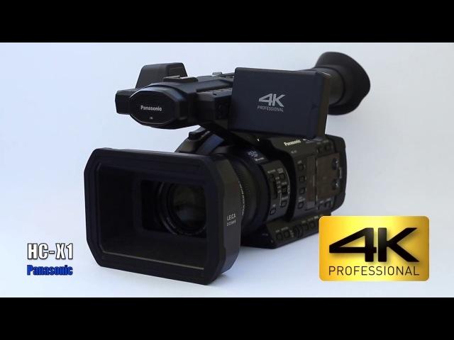 Обзор 4K камеры Panasonic HC X1