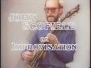 Джон Скофилд на русском John Scofield Как научиться импровизировать смотреть всем музыкантам