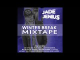 Winter Break Mixtape Rihanna, Justin Bieber, DJ Khalid, Bebe Rexah, Money B &amp Young Hump &amp More..