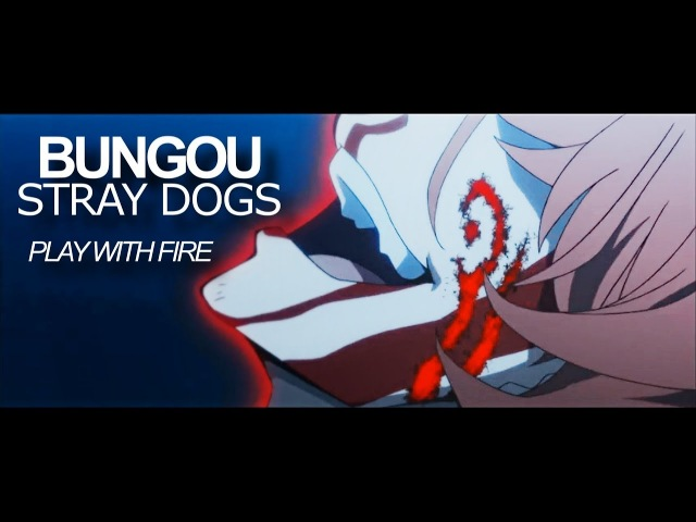 Play witch fire | bungou stray dogs [HBD Stray Apple]