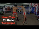 Hand Trap Technique to Throw Knee - How to Land the Knee Strikes