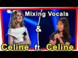 Celine Dion ft. Celine Tam - Testing Mixing Vocals  Voice America's Got Talent