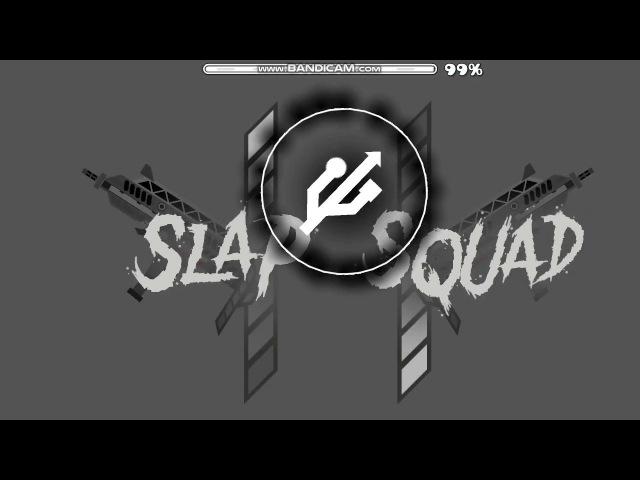 Slap Squad II (Easy Demon) Geometry dash 2.13