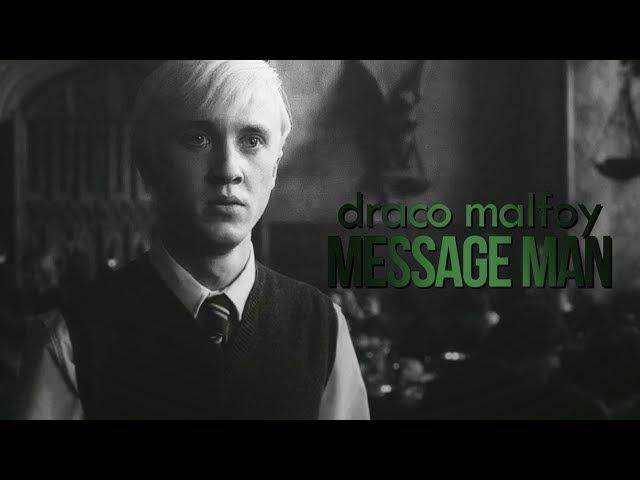 Draco malfoy   message man