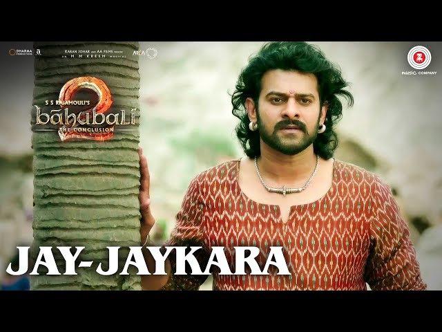 Jay Jaykara Baahubali 2 The Conclusion Anushka Shetty Prabhas Kailash Kher