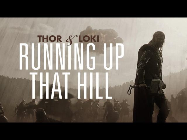 Thor Loki   Running Up That Hill