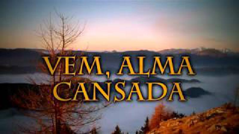 388 - VEM, ALMA CANSADA - Hinário Adventista