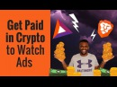 How Basic Attention Token Works Get Paid in Crypto to Watch Ads