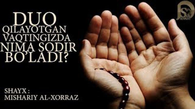 Qilayotgan vaqtingizda nima sodir bo'ladi Shayx Mishariy Al Xorraz