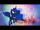 ♥︎ MLP: (Simple) |PMV| Hold Me Down ⎨Luna⎬♥︎