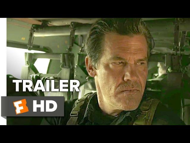 Sicario 2 Day of the Soldado Trailer 1 | Movieclips Trailers