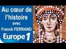 Théodora, impératrice de Byzance | Au cœur de l'histoire | Europe 1