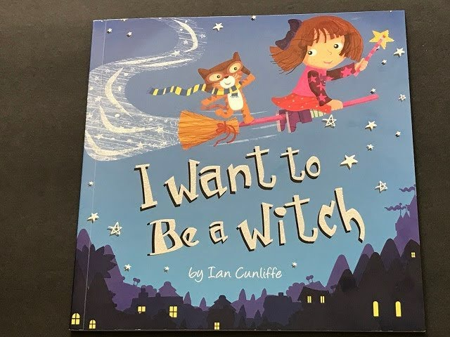 Maria Tortilla's Storytime: I Want to Be a Witch by Ian Cunliffe