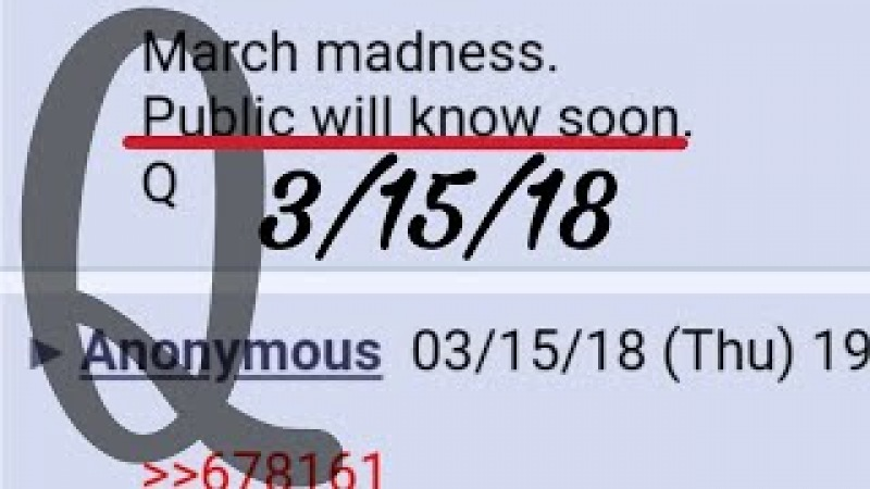 Q anon 3/15/18 Public will Know Soon