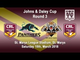 2018 CRL - Andrew Johns and Laurie Daley Cups - Round 3 - Penrith Panthers v GSR Wests Tigers