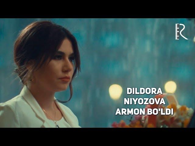 Dildora Niyozova - Armon boldi | Дилдора Ниёзова - Армон булди